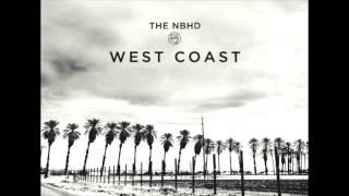 The Neighbourhood - West Coast (Squeaky Clean)