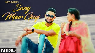 Sang Maar Gayi: Geeta Zaildar (Full Audio Song) Jassi X | New Punjabi Song