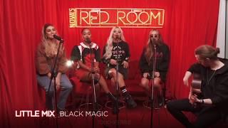 Black Magic Acoustic Little Mix Live at Nova 39 s Red Room.mp3