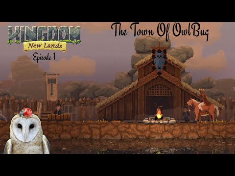 The Town Of Owl Bug! | Kingdom New Lands Episode 1 | |
