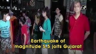 Earthquake of magnitude 5.5 jolts Gujarat