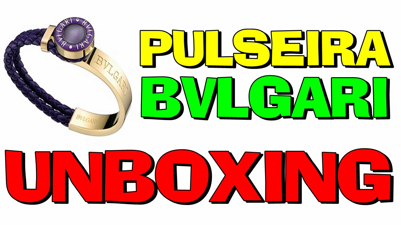 e65669b71af Unboxing Pulseira Bvlgari Aliexpress (PT-BR) HD - YouTube