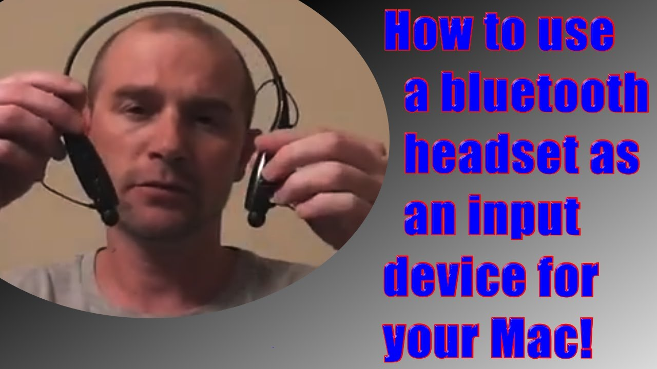 How To Use A Bluetooth Headset As Input Device On Your Mac Youtube
