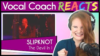 Vocal Coach reacts to Slipknot - The Devil In I (Live)