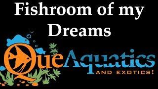 I Won The Fish Room Of My Dreams