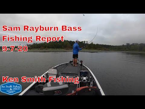 Sam Rayburn Bass Fishing Report 9 7 20 Ken Smith Fishing