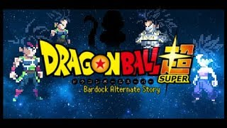 Dragon Ball Super : Bardock Alternate Story  [ Sprite Animation ]