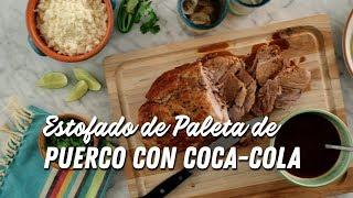 Estofado de paleta de puero con Coca-Cola  │VIDEO │Kroger