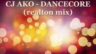 CJ AKO - Dancecore Веселая Позитивная Заводная Мелодия Музыка Для  Поднятия Настроения 2015