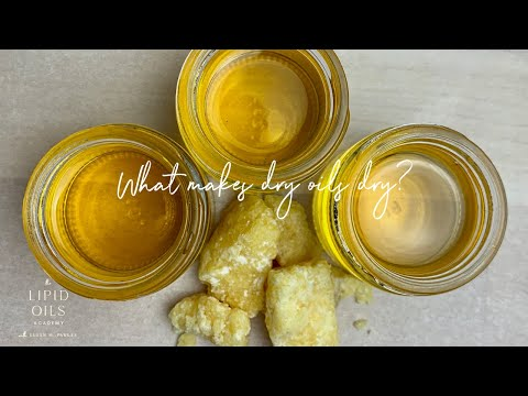 What makes dry oils dry?