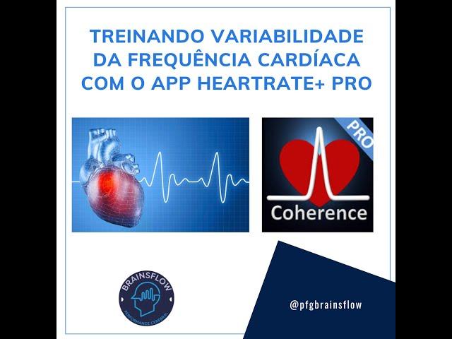 Treino Respiratório - Variabilidade da Frequência Cardíaca (VFC) com Heart Rate Pro