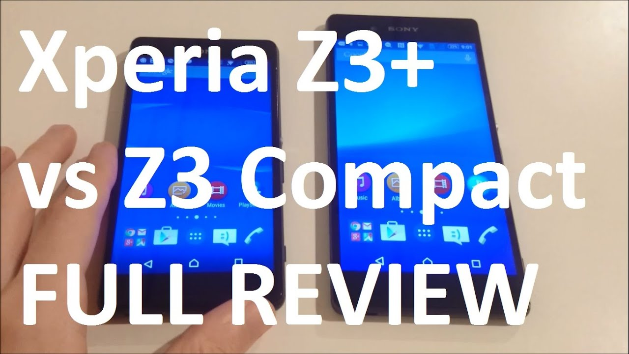 Buy that for sony xperia z3 plus vs z3 compact regular