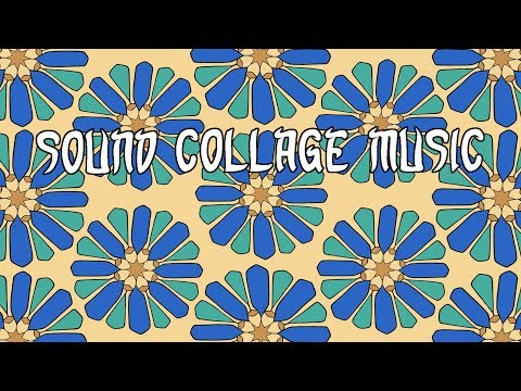 Tangier - Sound Collage Music for Meditation & Relaxation