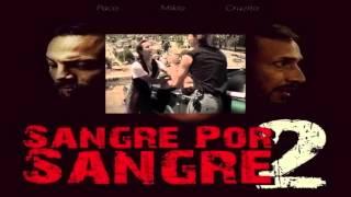 SANGRE X SANGRE 2 // parte 2//(Reseña) bandido films2016