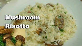Mushroom Risotto Recipe Very Tasty Italian Food