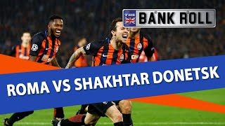 Download Video Roma vs Shakhtar Donetsk | Champions League Football Predictions | 13/03/18 MP3 3GP MP4