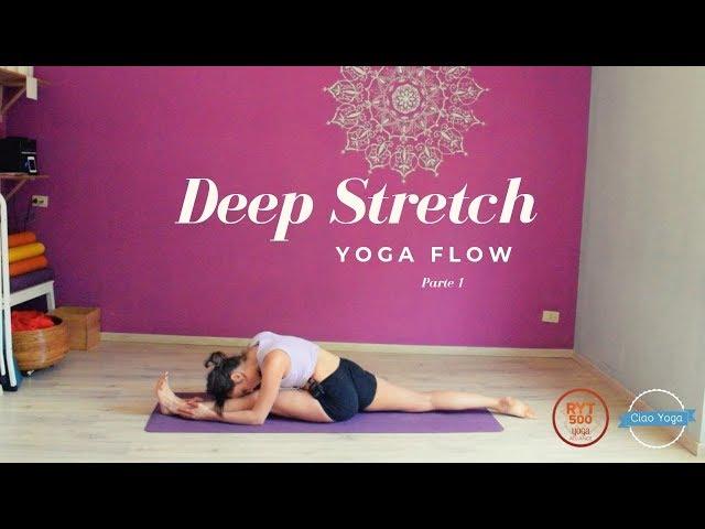 Yoga flow stretching profondo! (Seconda parte)