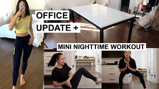 My Nighttime Workout Routine & New Office Table!