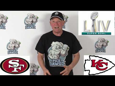 Kansas City Chiefs vs San Francisco 49ers  NFL Pick and Prediction 2/2/20 Super Bowl LIV Pick