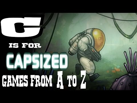 C Is For CAPSIZED [GAMES FROM A TO Z]