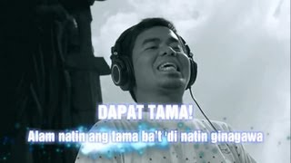 KSA OFW Dapat Tama w/ Lyrics by Gloc-9 feat. Denise Barbacena
