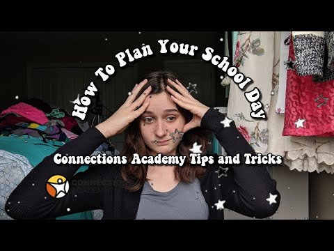 How To Plan Your School Day   Connections Academy Tips And Tricks