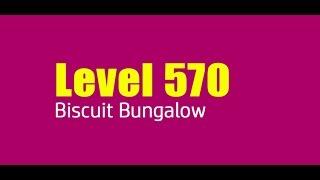 Candy Crush Saga level 570  Help,Tips,Tricks and Cheats