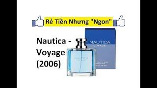 REVIEW NƯỚC HOA NAUTICA - VOYAGE (2006)