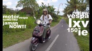 Review ''vespa Lxv 150 Ie'' Vespa Paling Retro