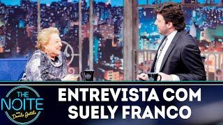 Entrevista com Suely Franco | The noite (08/11/18)