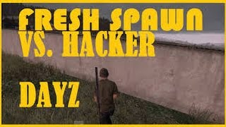 Fresh Spawn VS Hacker ( DayZ Standalone / 1 Bullet In Pistol )