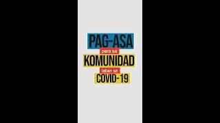 PAG-ASA para sa komunidad laban sa Covid-19