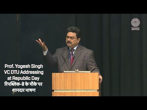 Prof. Yogesh Singh VC DTU,  69th Republic  Day Speech AtBR Ambedkar Auditorium.