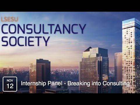 Panel Discussion Series #1: Getting a Consulting Internship