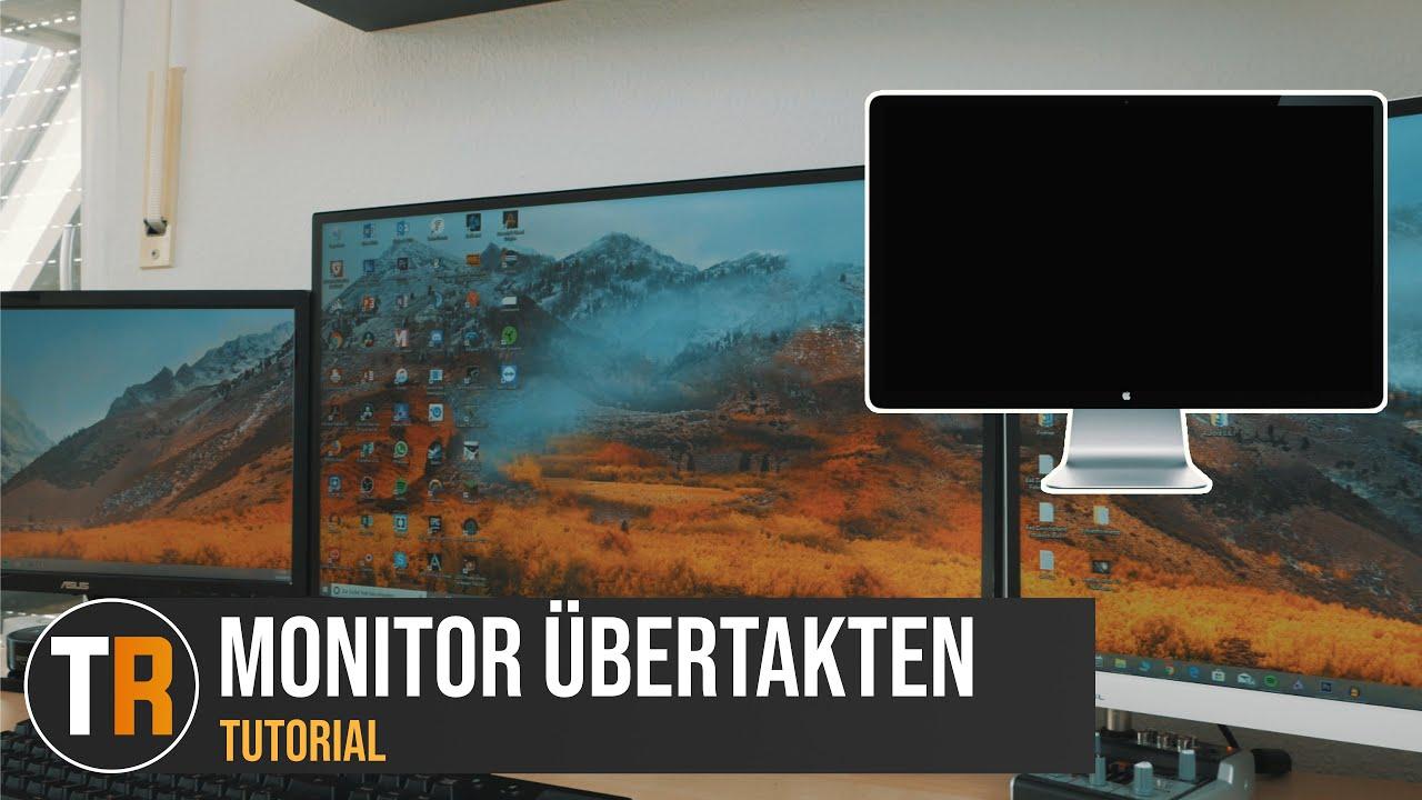Monitor übertakten - Einfach!  Tutorial 10K