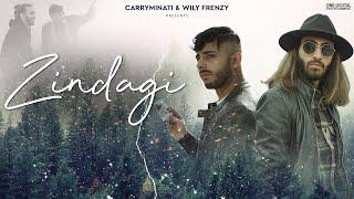 Zindagi - CARRYMINATI X Wily Frenzy