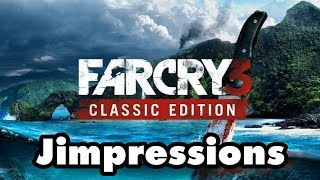 Far Cry 3 Classic Edition - The Best And Worst Of Ubisoft (Jimpressions) (Video Game Video Review)