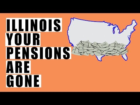 Illinois Pensions Are Completely BROKE! You Will NOT Get Your Money So Get Ready!