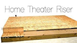 DIY Home Theater Seating Riser…