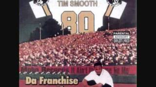 Tim Smooth - I Gotsta Have It