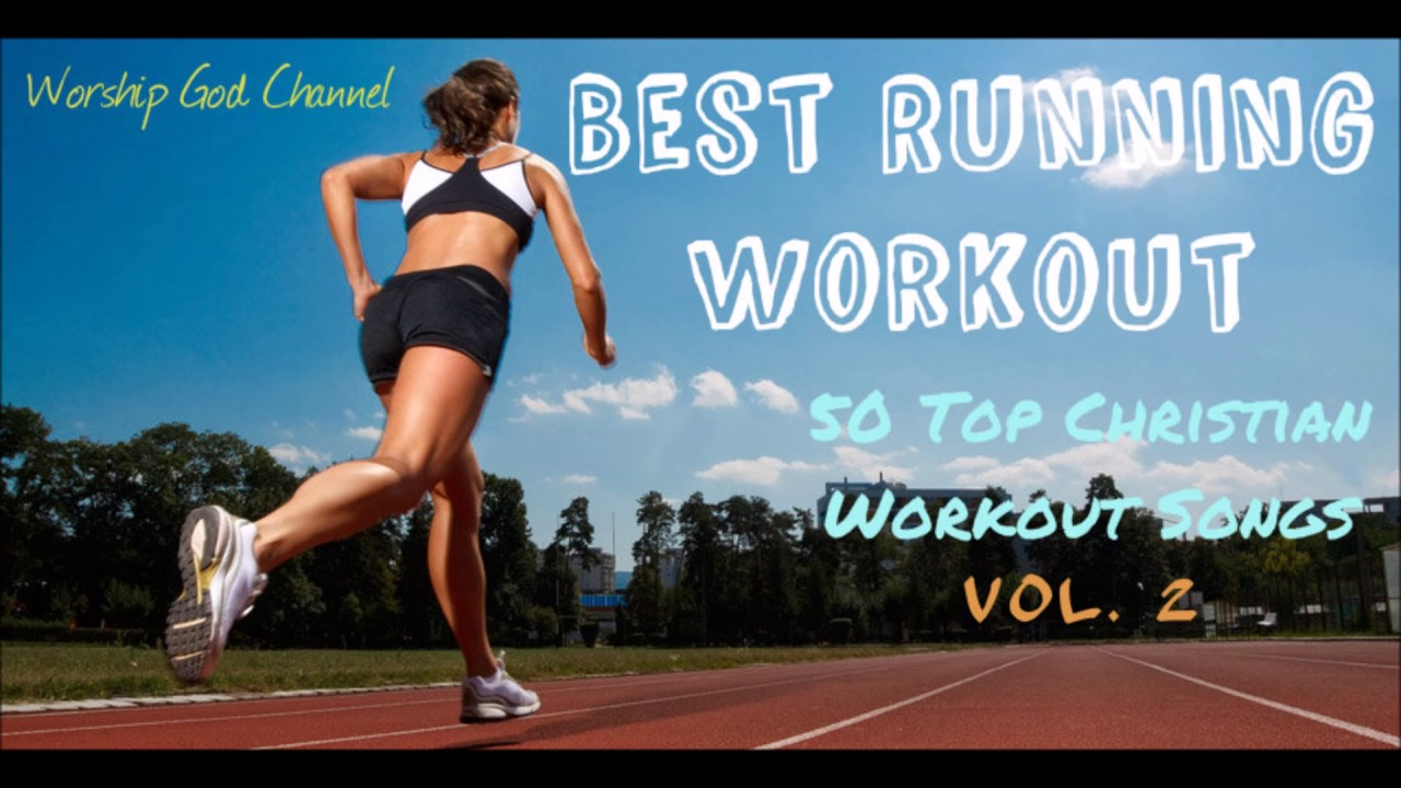 Best Running Workout (Christian Workout Hits) [ Vol.2]
