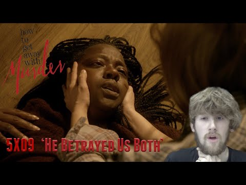 How To Get Away With Murder Season 5 Episode 9 - 'He Betrayed Us Both' Reaction