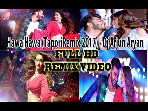 Hawa Hawa - Mika Singh (2017 Tapori Mix) - Dj Arjun Aryan (FULL HD)