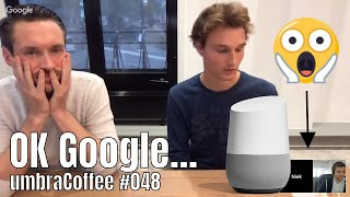 umbraCoffee #048 - OK Google, tell me the news this week...