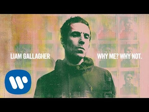 Liam Gallagher - Why Me? Why Not (Official Audio)