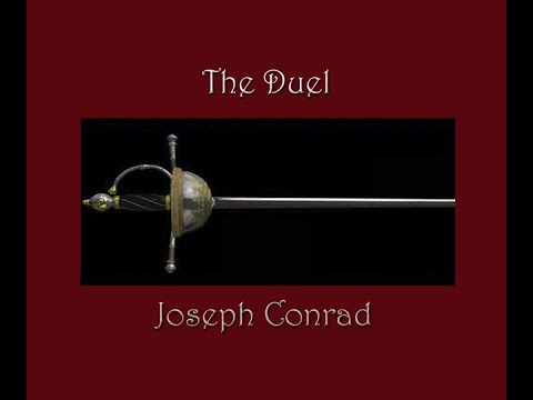 The Duel by Joseph Conrad: Part 1 of 7