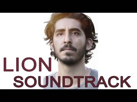 LION SOUNDTRACK 2016  | A long way home - Main Theme  [HD]