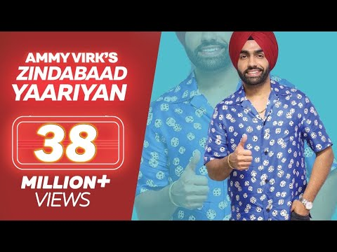 Ammy Virk - ZINDABAAD YAARIAN (Full Song) - Latest Punjabi Song 2019 - Lokdhun