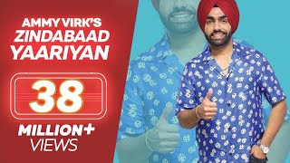 ZINDABAAD YAARIAN - Ammy Virk (Full Song) | Latest Punjabi Song 2017 | Lokdhun