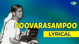 Poovarasampoo Poothachu Lyrical | Kizhakke Pogum Rail | Radhika | S Janaki Hits | Ilaiyaraaja Hits